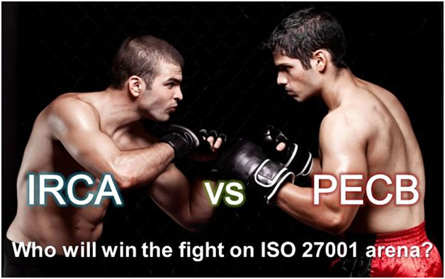 IRCA VS PECB who will win the fight on ISO 27001 arena ?