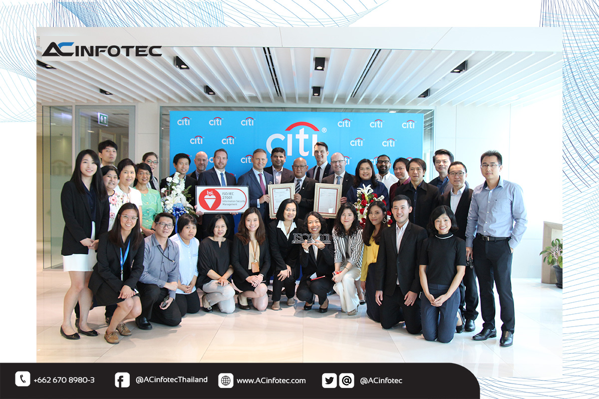 ซิตี้แบงก์รับมอบใบรับรองมาตรฐาน ISO/IEC 27001:2013 ตอบรับกับนโยบายด้านความปลอดภัยของธนาคารแห่งประเทศไทย