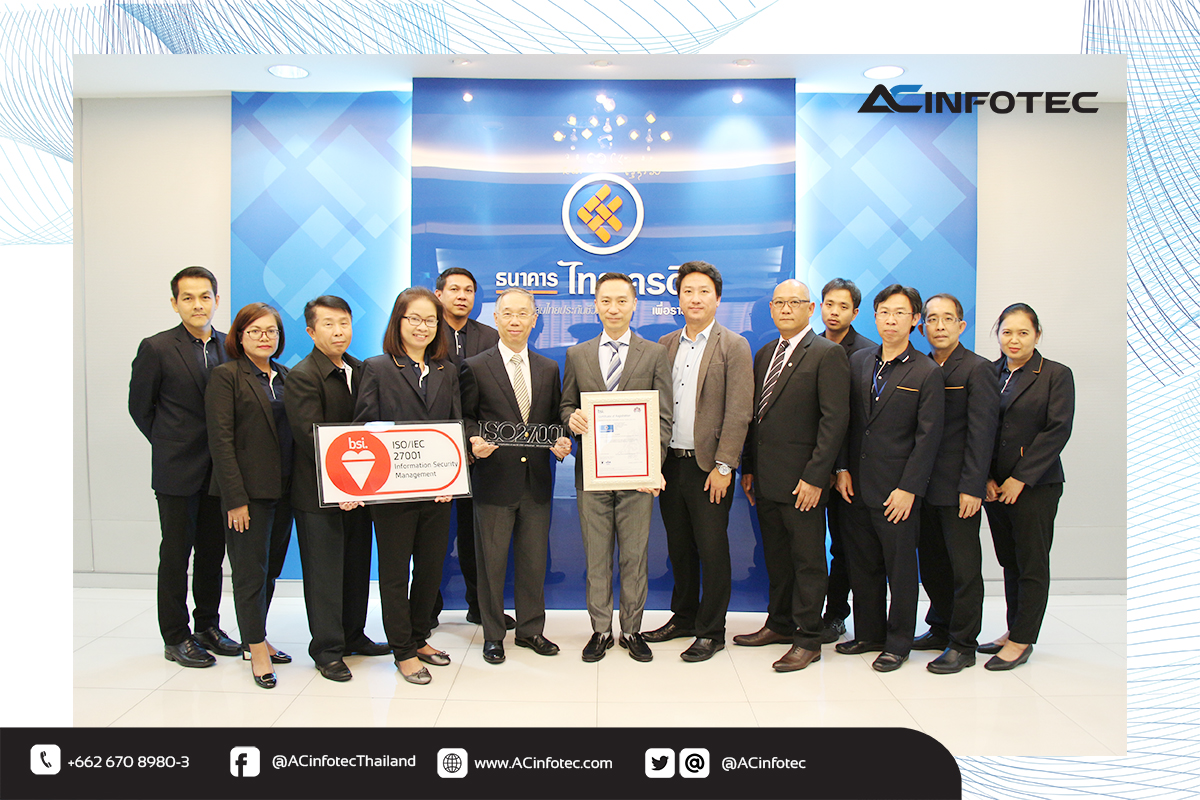 ธนาคารไทยเครดิตฯ รับใบรับรองมาตรฐาน ISO/IEC 27001:2013 ระบบ BAHTNET และ ICAS ยืนยันความปลอดภัยสารสนเทศเทียบเท่าระดับสากล